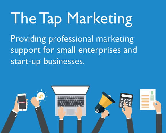 The Tap Marketing, Providing professional marketing support for small enterprises and start-up businesses.